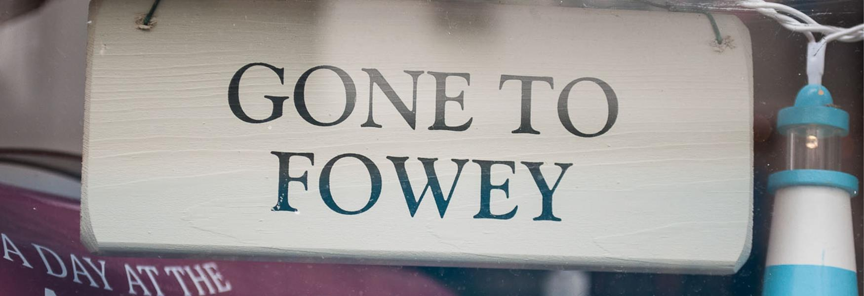 Gone to Fowey sign (c) Justine Hambly Photography